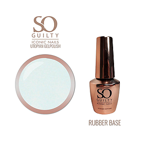 SO GUILTY Rubberbase Utopian Gelpolish
